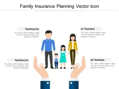 Family Insurance Planning Vector Icon Ppt PowerPoint Presentation Portfolio Example Topics PDF