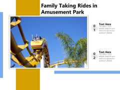 Family Taking Rides In Amusement Park Ppt PowerPoint Presentation File Objects PDF