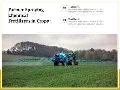 Farmer Spraying Chemical Fertilizers In Crops Ppt PowerPoint Presentation Portfolio Picture PDF