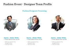 Fashion Event Designer Team Profile Ppt PowerPoint Presentation Outline Microsoft