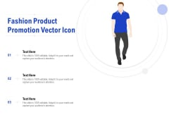Fashion Product Promotion Vector Icon Ppt PowerPoint Presentation File Demonstration