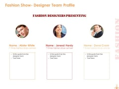Fashion Show Designer Team Profile Ppt PowerPoint Presentation Show Outline