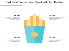 Fast Food French Fries Clipart With Text Holders Ppt PowerPoint Presentation Slides Deck