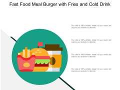Fast Food Meal Burger With Fries And Cold Drink Ppt PowerPoint Presentation Slides File Formats