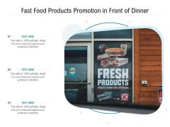 Fast Food Products Promotion In Front Of Dinner Ppt PowerPoint Presentation Icon Styles PDF