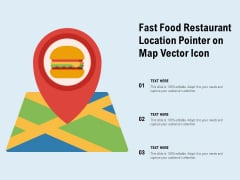 Fast Food Restaurant Location Pointer On Map Vector Icon Ppt PowerPoint Presentation Pictures Icons