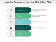 Feasibility Analysis For Business Risk Taking Ability Ppt PowerPoint Presentation Professional Designs Download