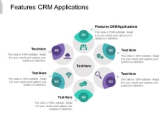 Features CRM Applications Ppt PowerPoint Presentation Portfolio Guidelines Cpb