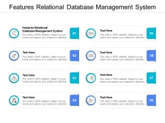 Features Relational Database Management System Ppt PowerPoint Presentation Layouts Format Ideas Cpb