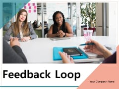 Feedback Loop Implement Evaluate Process Ppt PowerPoint Presentation Complete Deck