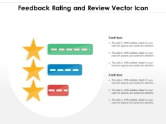 Feedback Rating And Review Vector Icon Ppt PowerPoint Presentation Layouts Graphics Design PDF