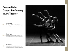 Female Ballet Dancer Performing In Art Theater Ppt PowerPoint Presentation File Aids PDF
