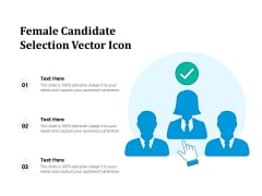 Female Candidate Selection Vector Icon Ppt PowerPoint Presentation Show Master Slide PDF