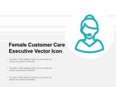 Female Customer Care Executive Vector Icon Ppt Powerpoint Presentation Professional Templates