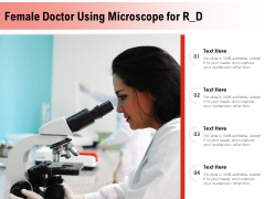 Female Doctor Using Microscope For R D Ppt PowerPoint Presentation Inspiration Backgrounds PDF