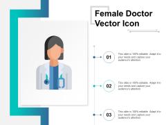 Female Doctor Vector Icon Ppt PowerPoint Presentation Slides Portfolio