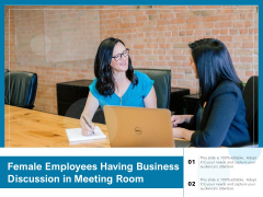 Female Employees Having Business Discussion In Meeting Room Ppt PowerPoint Presentation File Slide Download PDF