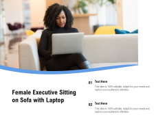Female Executive Sitting On Sofa With Laptop Ppt PowerPoint Presentation Infographic Template Topics PDF