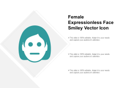 Female Expressionless Face Smiley Vector Icon Ppt PowerPoint Presentation Professional Deck