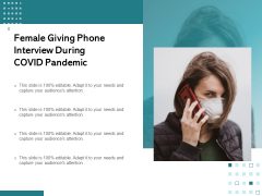 Female Giving Phone Interview During Covid Pandemic Ppt PowerPoint Presentation Summary Master Slide PDF