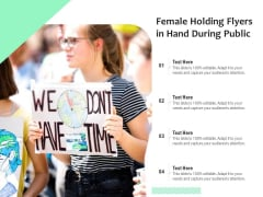 Female Holding Flyers In Hand During Public Ppt PowerPoint Presentation Icon Show PDF
