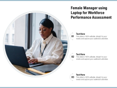 Female Manager Using Laptop For Workforce Performance Assessment Ppt PowerPoint Presentation Gallery Visual Aids PDF
