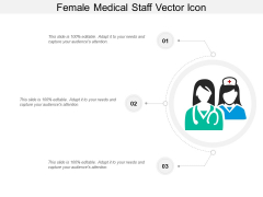 Female Medical Staff Vector Icon Ppt PowerPoint Presentation Portfolio Deck PDF