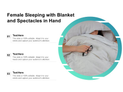 Female Sleeping With Blanket And Spectacles In Hand Ppt PowerPoint Presentation Gallery Portfolio PDF