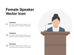 Female Speaker Vector Icon Ppt PowerPoint Presentation Infographics Gallery PDF