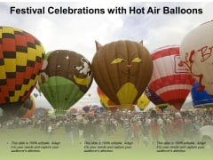 Festival Celebrations With Hot Air Balloons Ppt Powerpoint Presentation Professional Inspiration