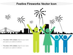 Festive Fireworks Vector Icon Ppt PowerPoint Presentation Icon Good PDF
