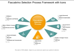 Fiaccabrino Selection Process Framework With Icons Ppt Powerpoint Presentation Model Examples