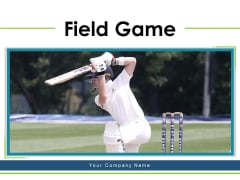 Field Game Cricket Sport Wicket Keeper Ppt PowerPoint Presentation Complete Deck