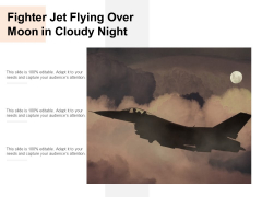 Fighter Jet Flying Over Moon In Cloudy Night Ppt PowerPoint Presentation Infographics Outfit