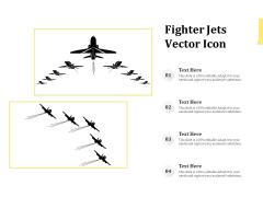 Fighter Jets Vector Icon Ppt PowerPoint Presentation Gallery Smartart PDF
