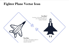 Fighter Plane Vector Icon Ppt PowerPoint Presentation File Aids PDF