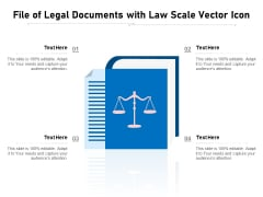 File Of Legal Documents With Law Scale Vector Icon Ppt PowerPoint Presentation Layouts Slide Download PDF