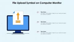 File Upload Symbol On Computer Monitor Ppt Slides Influencers PDF