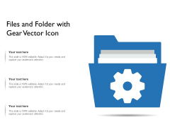 Files And Folder With Gear Vector Icon Ppt PowerPoint Presentation File Inspiration PDF
