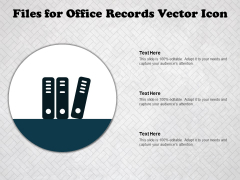 Files For Office Records Vector Icon Ppt PowerPoint Presentation Ideas Topics