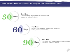 Film Branding Enrichment 30 60 90 Days Plan For Feature Film Proposal To Enhance Brand Value Portrait PDF