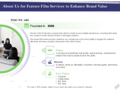 Film Branding Enrichment About Us For Feature Film Services To Enhance Brand Value Diagrams PDF