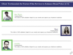 Film Branding Enrichment Client Testimonials For Feature Film Services To Enhance Brand Value Company Graphics PDF