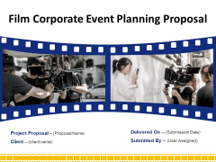 Film Corporate Event Planning Proposal Ppt PowerPoint Presentation Complete Deck With Slides