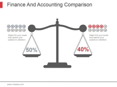 Finance And Accounting Comparison Ppt PowerPoint Presentation Gallery