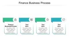 Finance Business Process Ppt PowerPoint Presentation Outline Rules Cpb