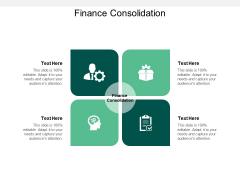 Finance Consolidation Ppt PowerPoint Presentation Portfolio Gallery Cpb