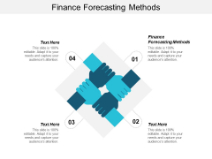 Finance Forecasting Methods Ppt PowerPoint Presentation Layouts Information Cpb