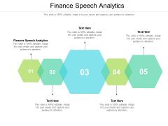 Finance Speech Analytics Ppt PowerPoint Presentation Model Designs Download Cpb Pdf