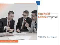 Financial Advice Proposal Ppt PowerPoint Presentation Complete Deck With Slides